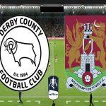 Nhận định tỷ lệ Derby County vs Northampton Town (2h45 ngày 5/2)