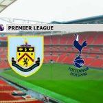 Nhận định kèo Burnley vs Tottenham, 00h30 ngày 27/10, Premier League