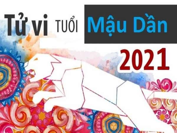 Tử vi tuổi Mậu Dần năm 2021