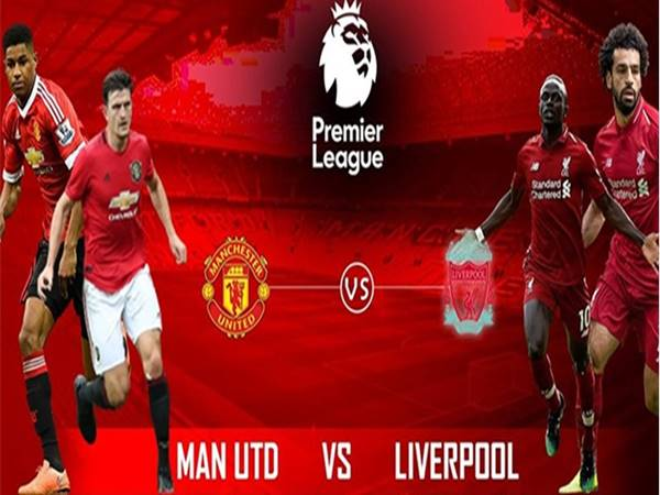 Nhận định kèo Man Utd vs Liverpool, 02h15 ngày 14/5