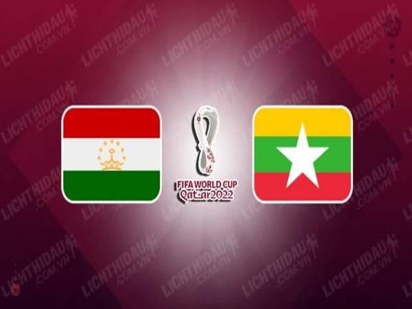 Nhận định trận đấu Tajikistan vs Myanmar (17h25 ngày 15/6)